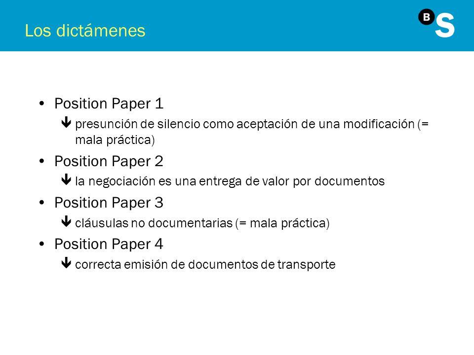 Los dictámenes Position Paper 1 Position Paper 2 Position Paper 3