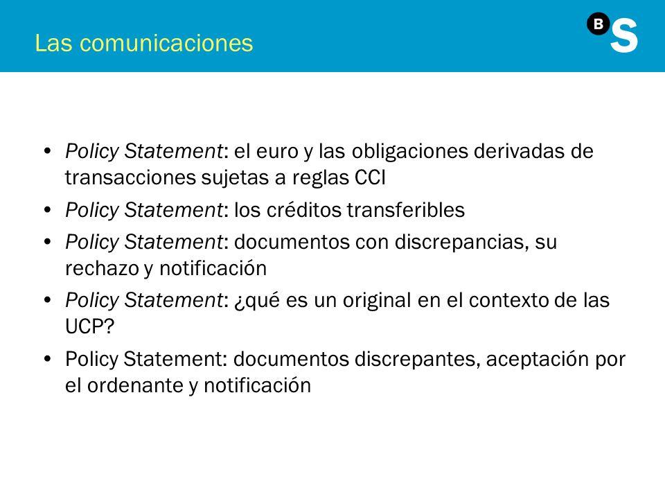 Las comunicaciones Policy Statement: el euro y las obligaciones derivadas de transacciones sujetas a reglas CCI.