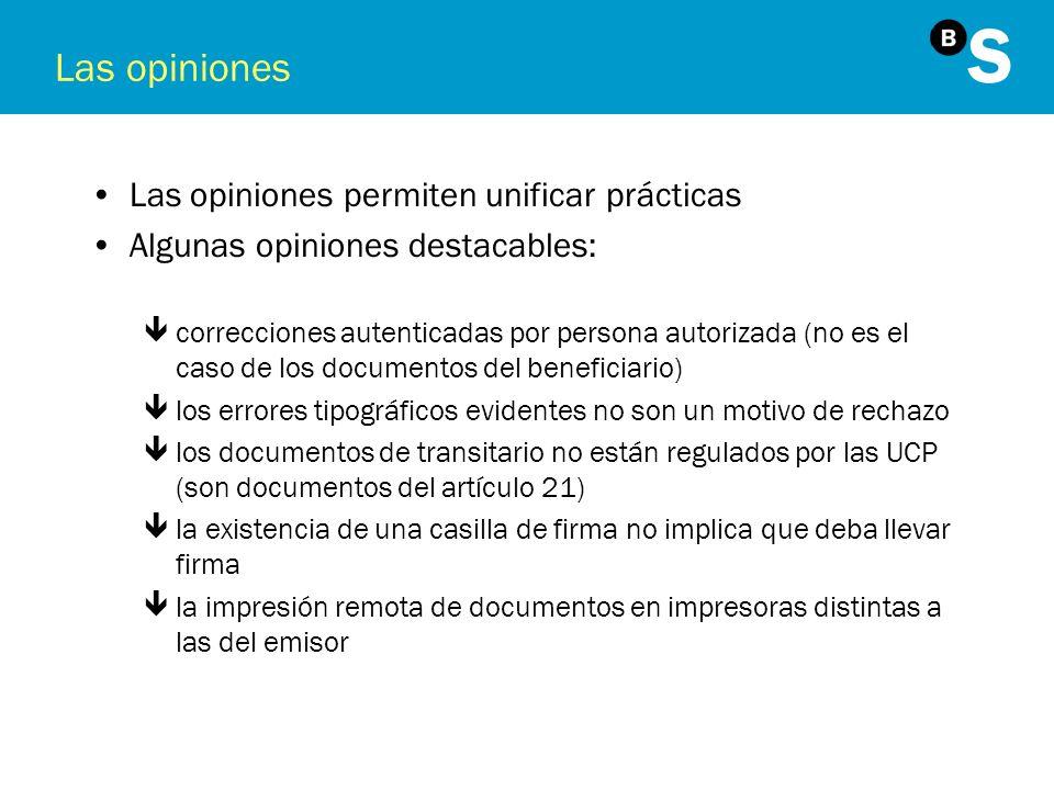 Las opiniones Las opiniones permiten unificar prácticas