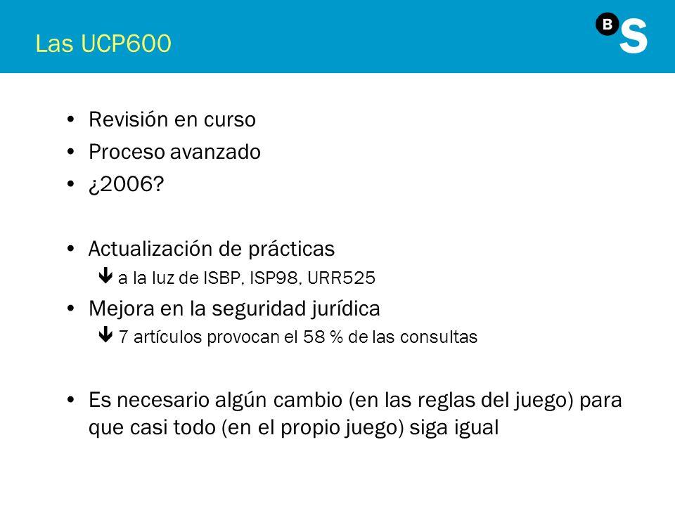 Las UCP600 Revisión en curso Proceso avanzado ¿2006