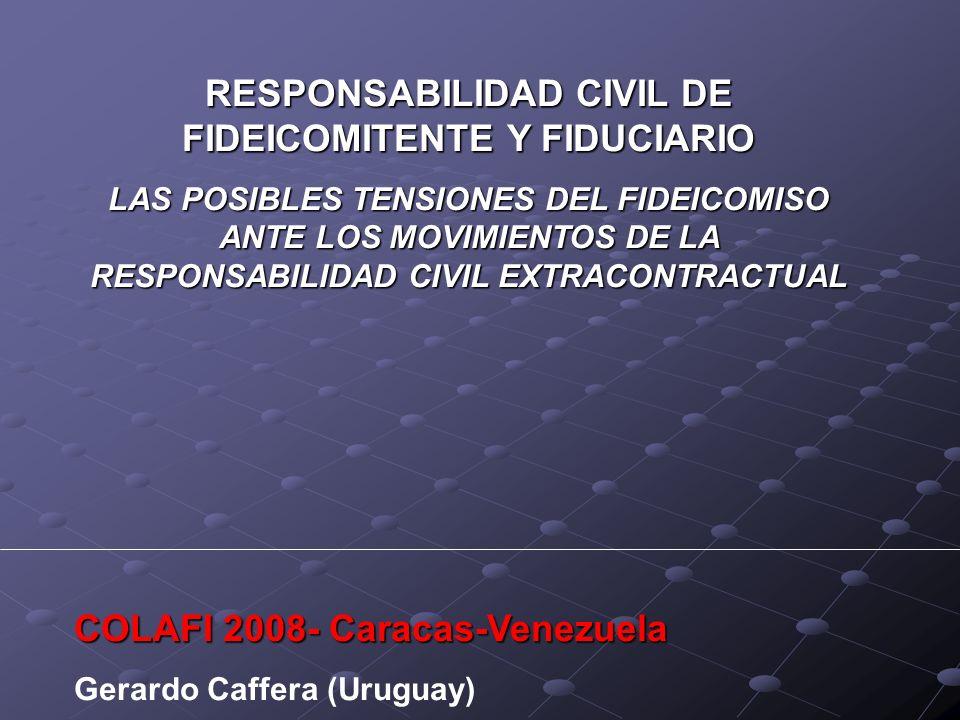 RESPONSABILIDAD CIVIL DE FIDEICOMITENTE Y FIDUCIARIO