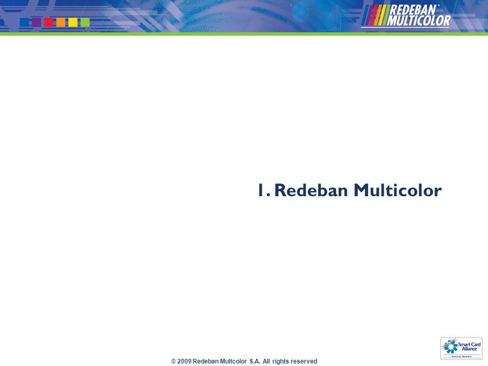 1. Redeban Multicolor