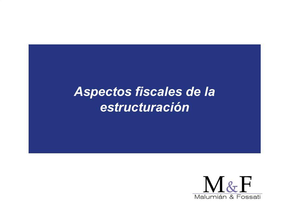 Aspectos fiscales de la estructuración