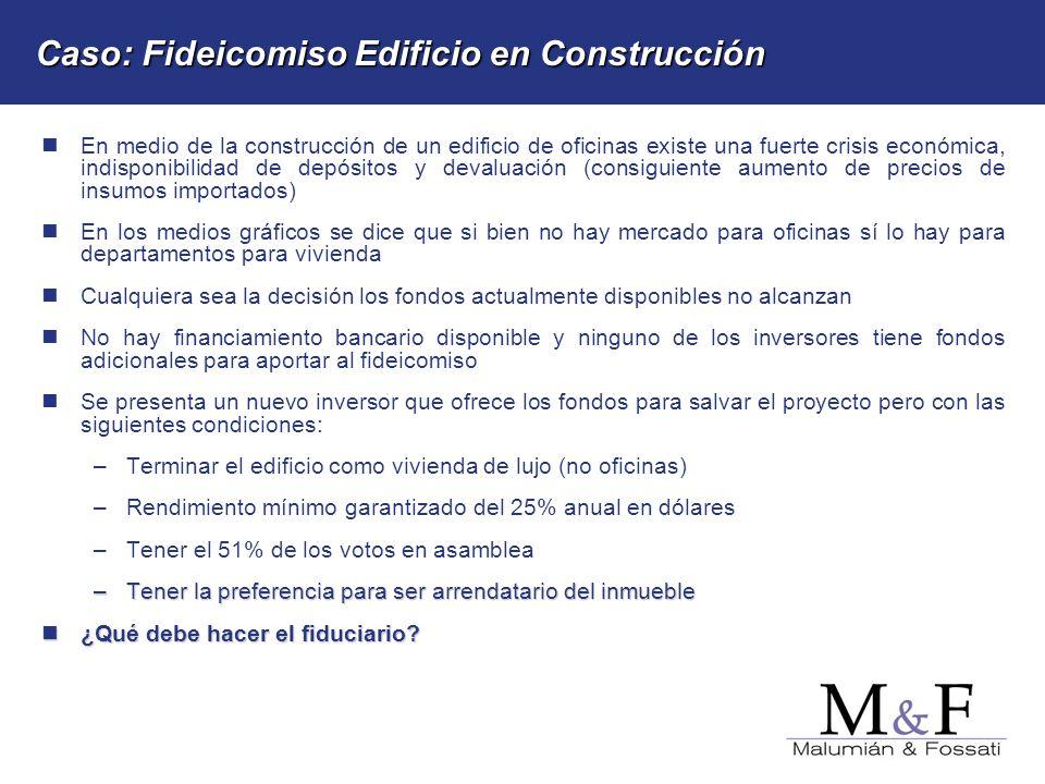 Caso: Fideicomiso Edificio en Construcción