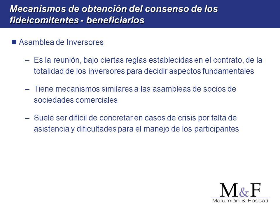 Mecanismos de obtención del consenso de los fideicomitentes - beneficiarios