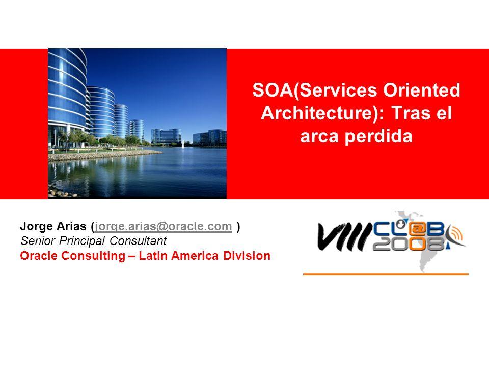 SOA(Services Oriented Architecture): Tras el arca perdida