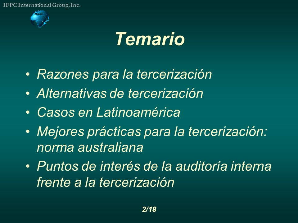 Temario Razones para la tercerización Alternativas de tercerización