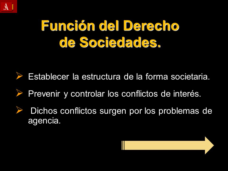 Función del Derecho de Sociedades.