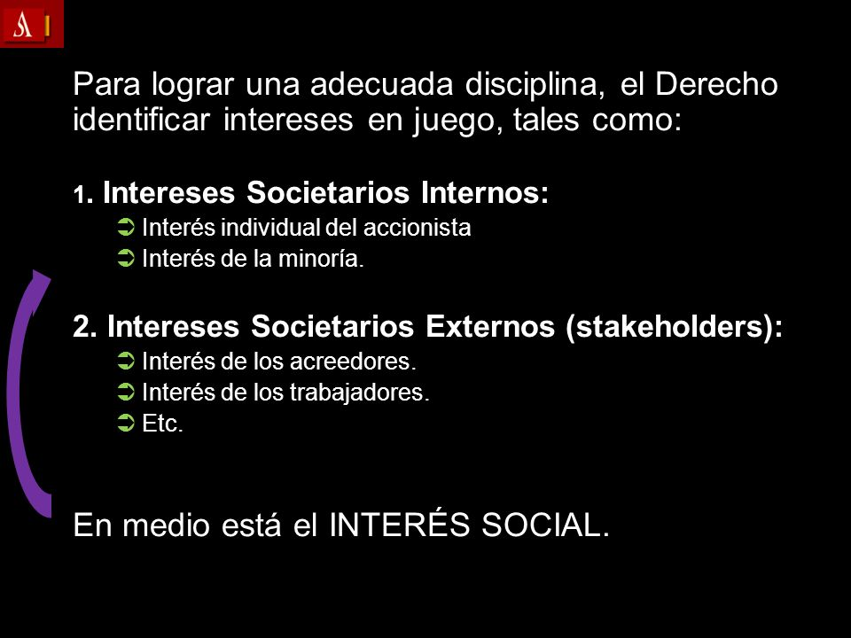 En medio está el INTERÉS SOCIAL.