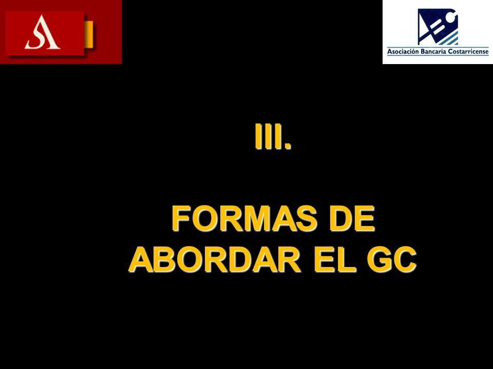 III. FORMAS DE ABORDAR EL GC