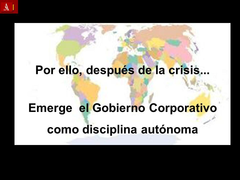 Por ello, después de la crisis...