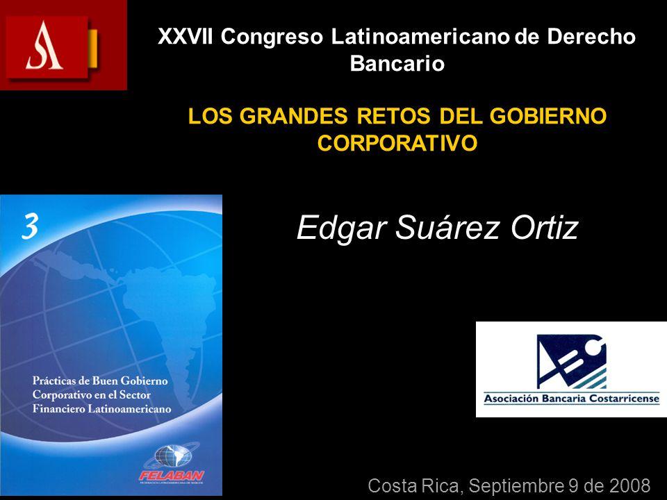 Edgar Suárez Ortiz XXVII Congreso Latinoamericano de Derecho Bancario