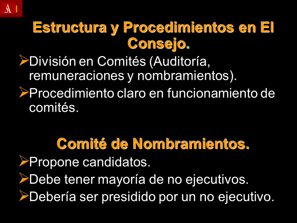 Estructura y Procedimientos en El Consejo. Comité de Nombramientos.