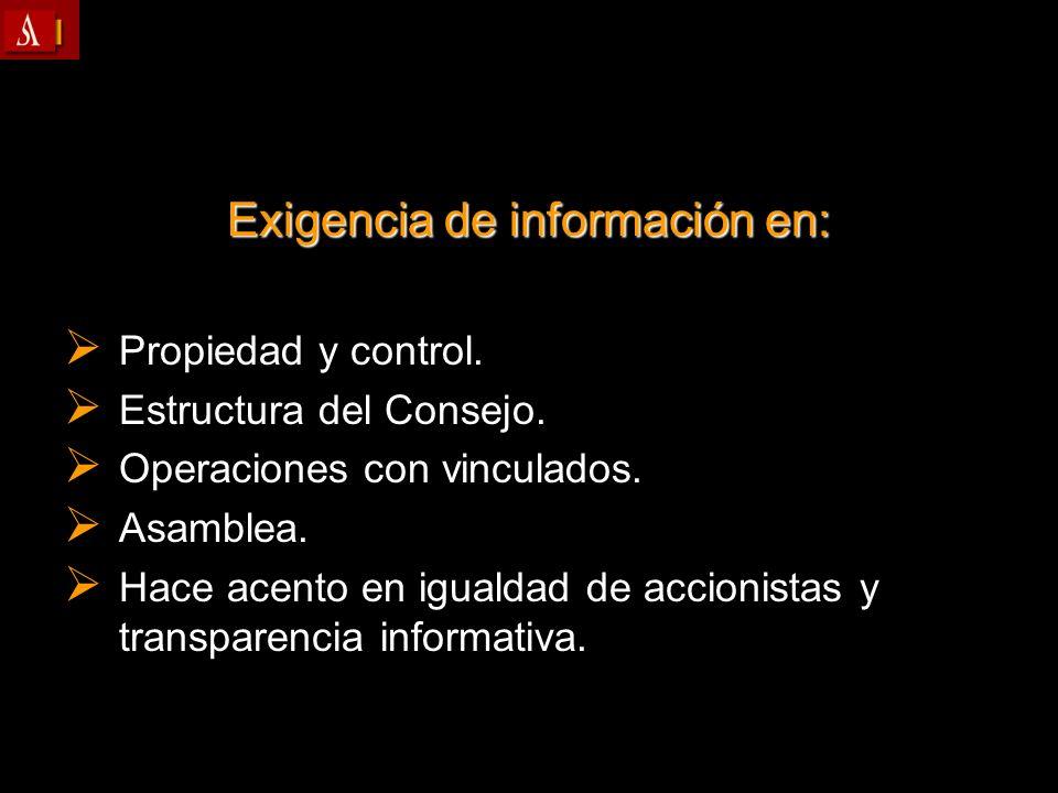 Exigencia de información en: