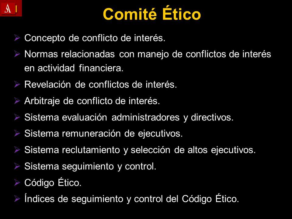 Comité Ético Concepto de conflicto de interés.
