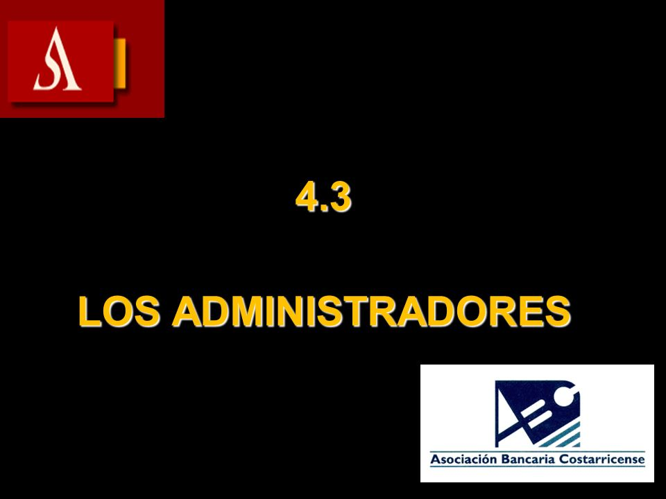 4.3 LOS ADMINISTRADORES