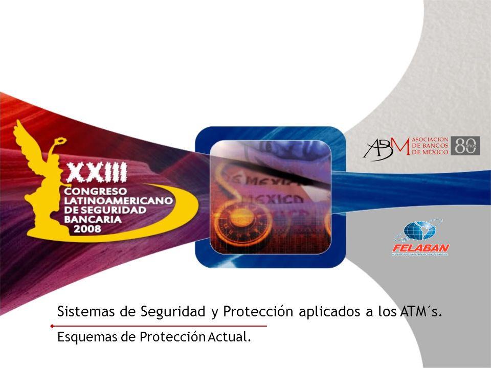 Sistemas de Seguridad y Protección aplicados a los ATM´s.