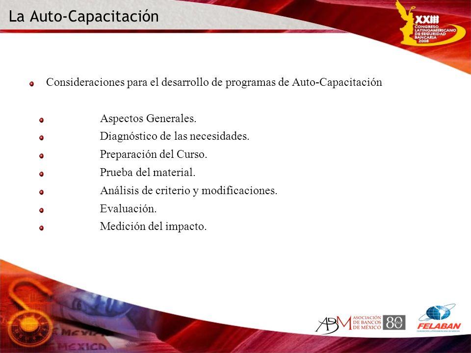 La Auto-Capacitación Consideraciones para el desarrollo de programas de Auto-Capacitación. Aspectos Generales.