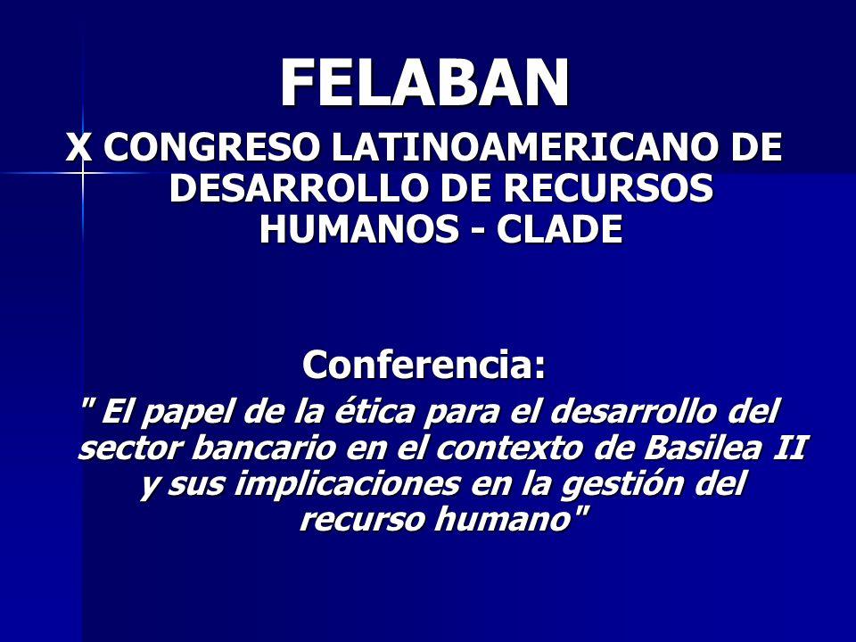 X CONGRESO LATINOAMERICANO DE DESARROLLO DE RECURSOS HUMANOS - CLADE