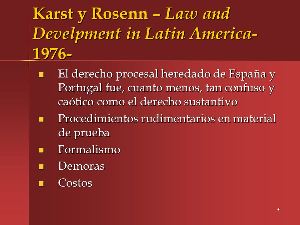 Karst y Rosenn – Law and Develpment in Latin America- 1976-
