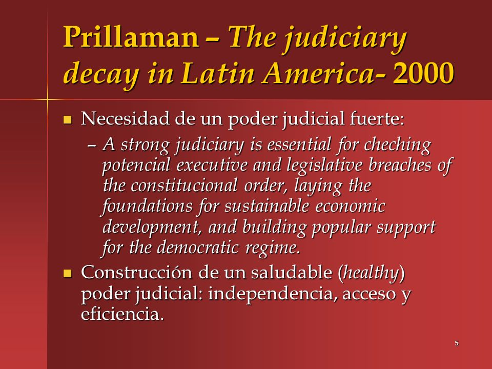 Prillaman – The judiciary decay in Latin America- 2000
