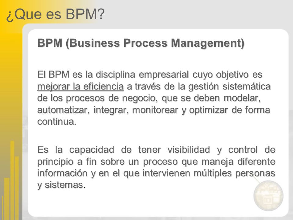¿Que es BPM BPM (Business Process Management)