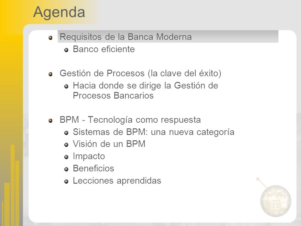 Agenda Requisitos de la Banca Moderna Banco eficiente