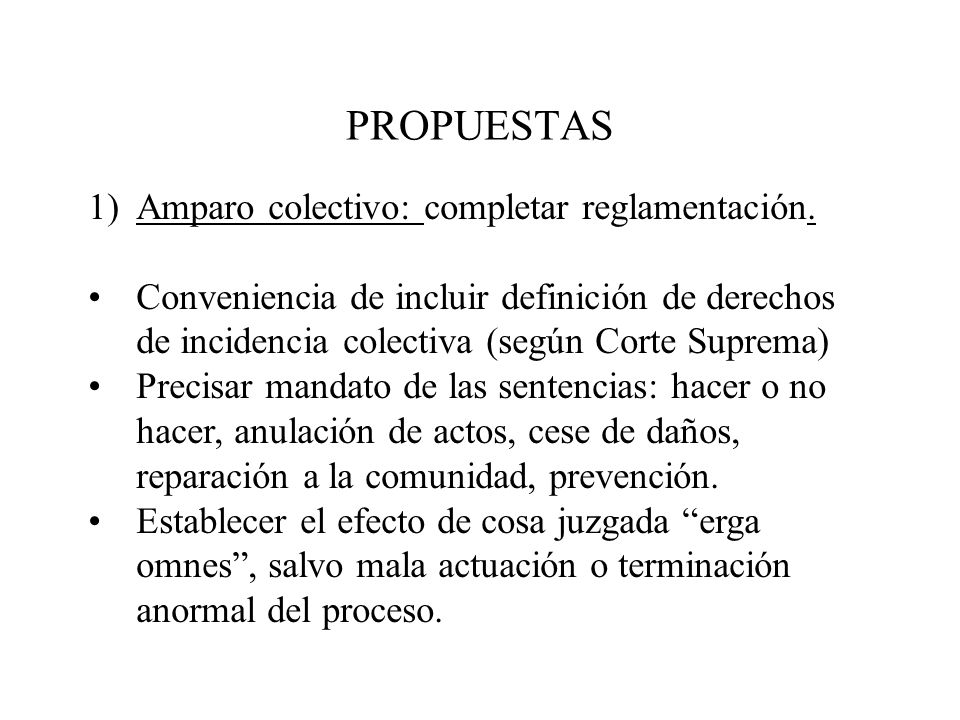 PROPUESTAS Amparo colectivo: completar reglamentación.