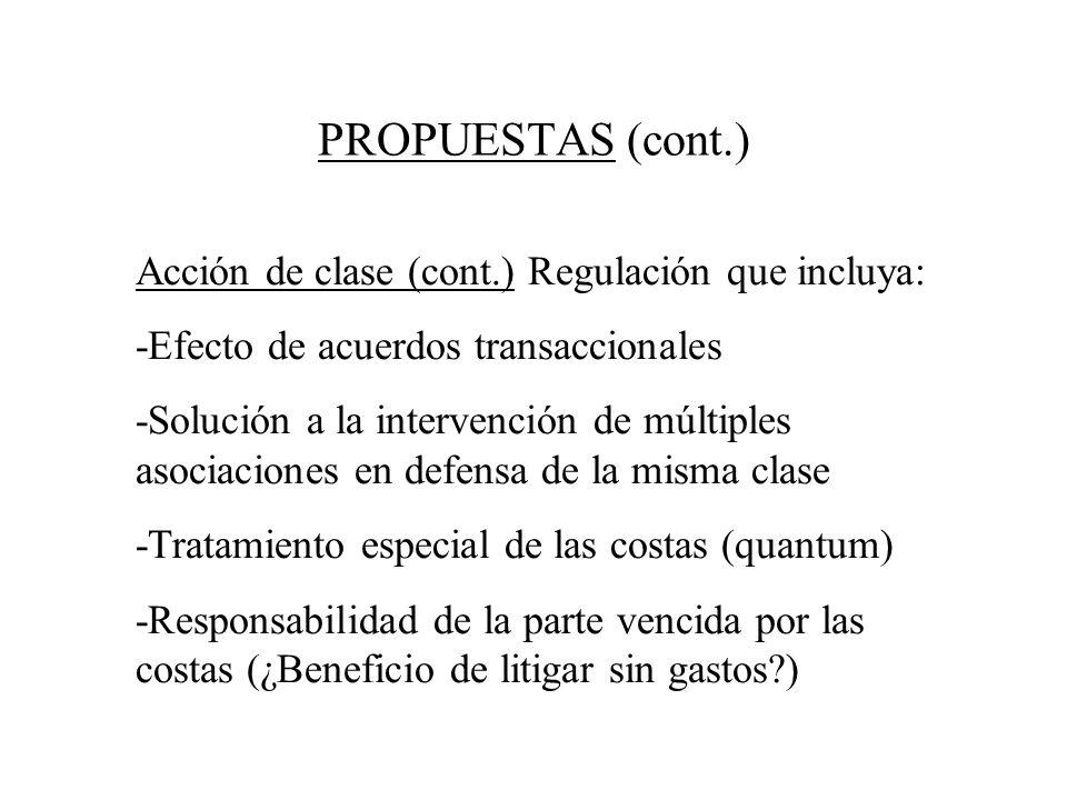 PROPUESTAS (cont.) Acción de clase (cont.) Regulación que incluya: