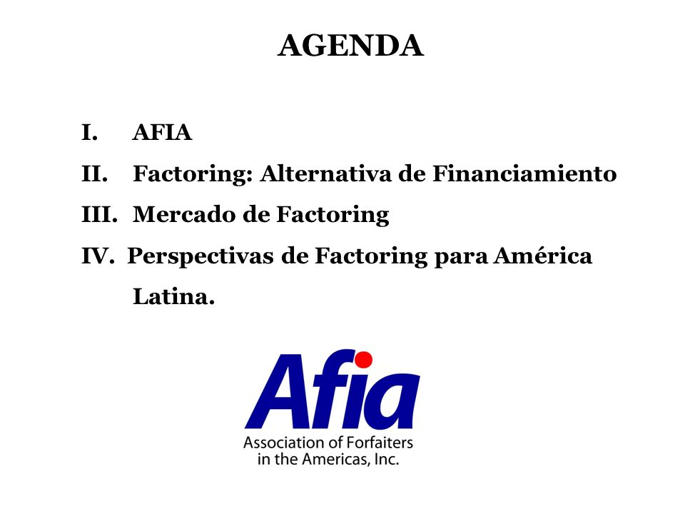 AGENDA AFIA Factoring: Alternativa de Financiamiento