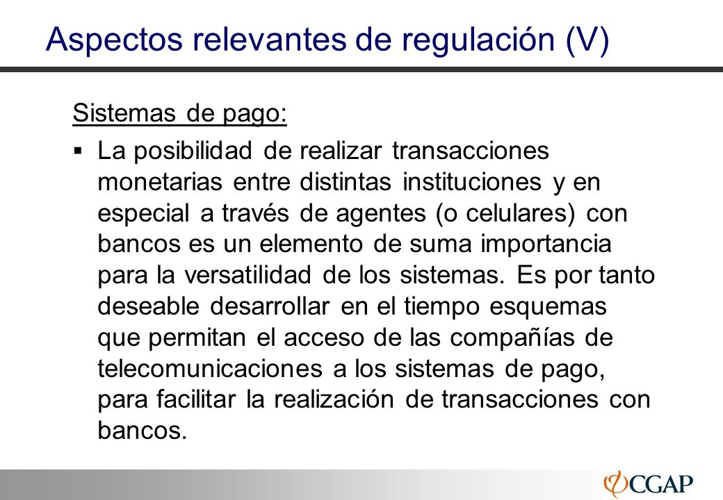 Aspectos relevantes de regulación (V)