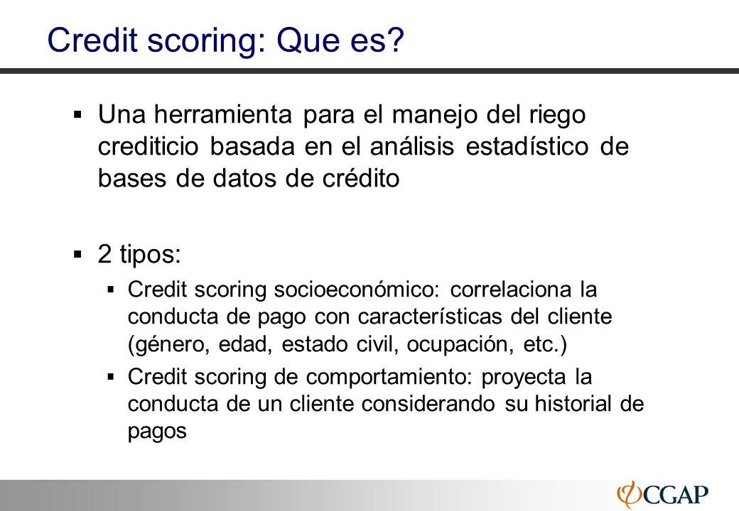 Credit scoring: Que es Una herramienta para el manejo del riego crediticio basada en el análisis estadístico de bases de datos de crédito.