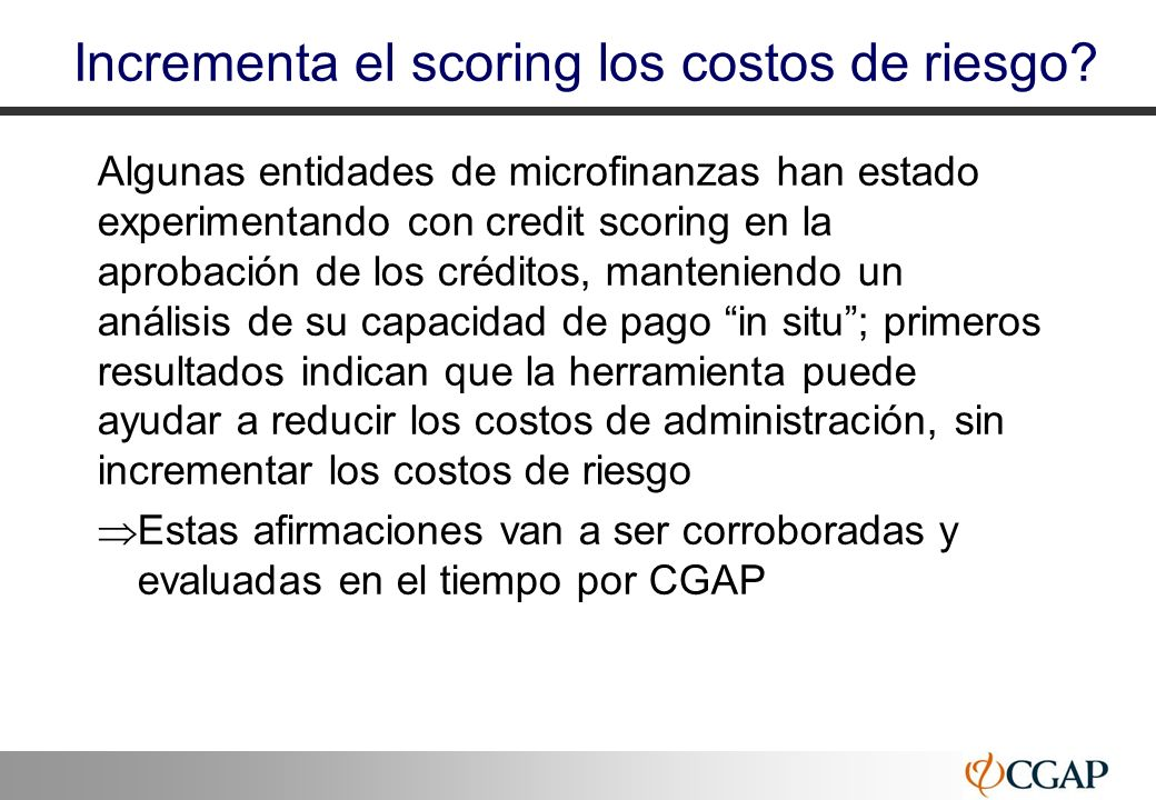 Incrementa el scoring los costos de riesgo
