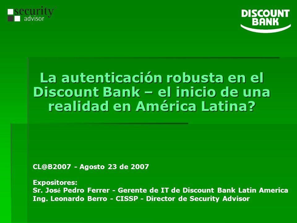 La autenticación robusta en el Discount Bank – el inicio de una realidad en América Latina