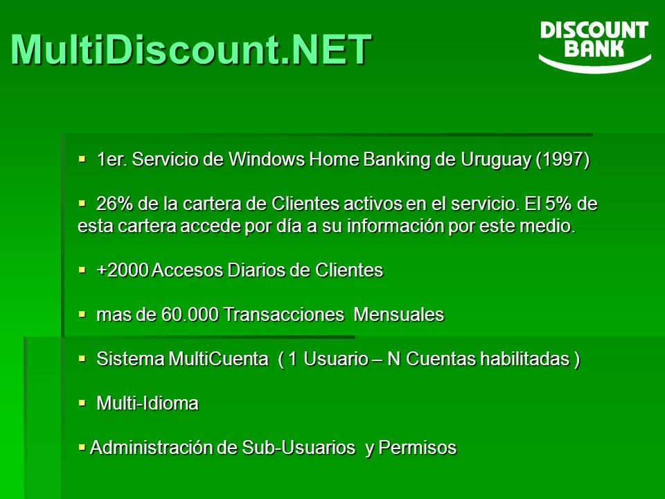 MultiDiscount.NET 1er. Servicio de Windows Home Banking de Uruguay (1997)