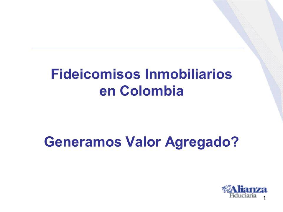 Fideicomisos Inmobiliarios en Colombia Generamos Valor Agregado