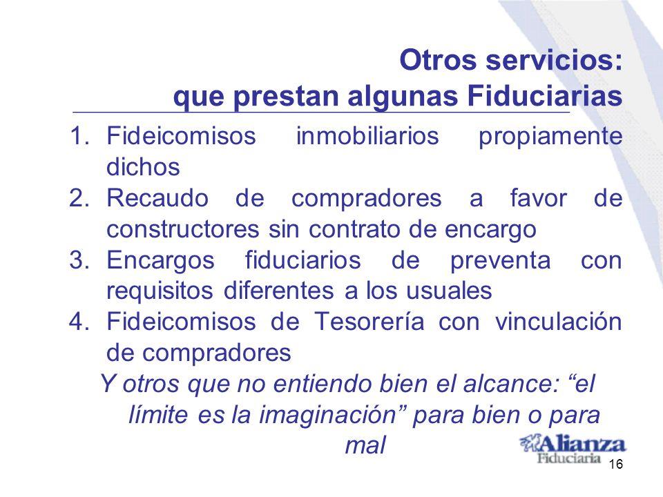 Otros servicios: que prestan algunas Fiduciarias