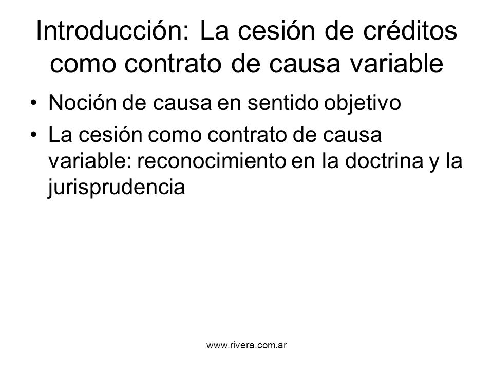 Introducción: La cesión de créditos como contrato de causa variable