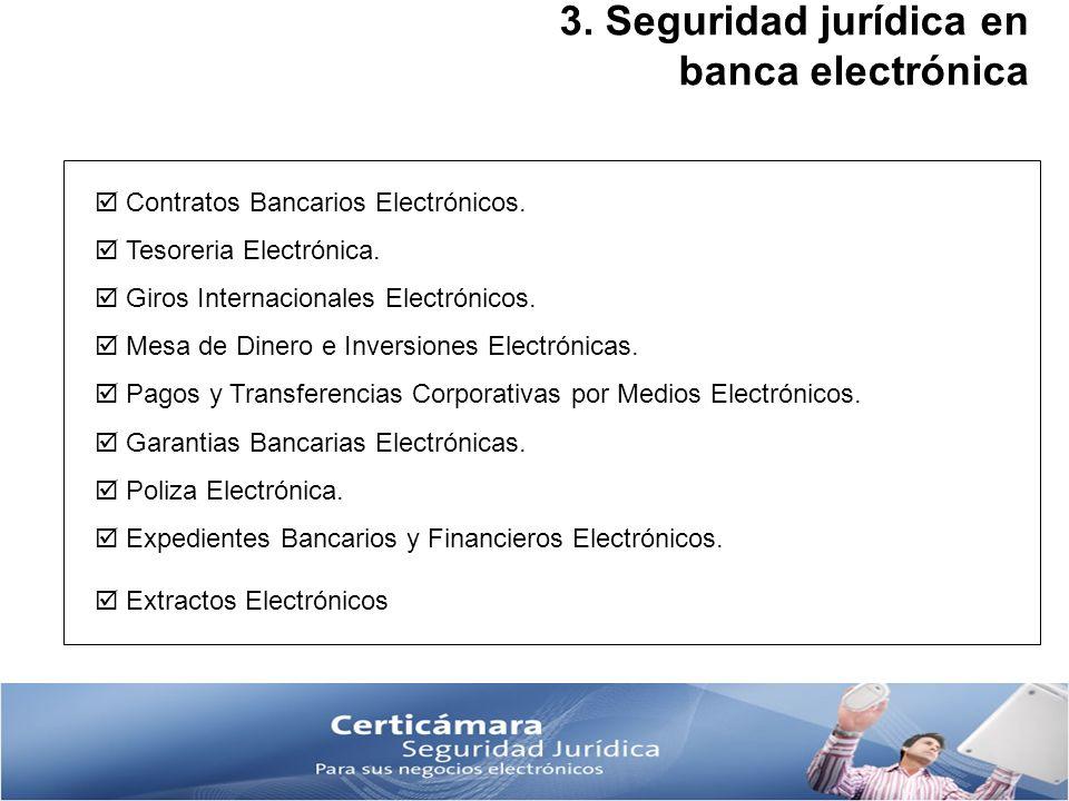 3. Seguridad jurídica en banca electrónica