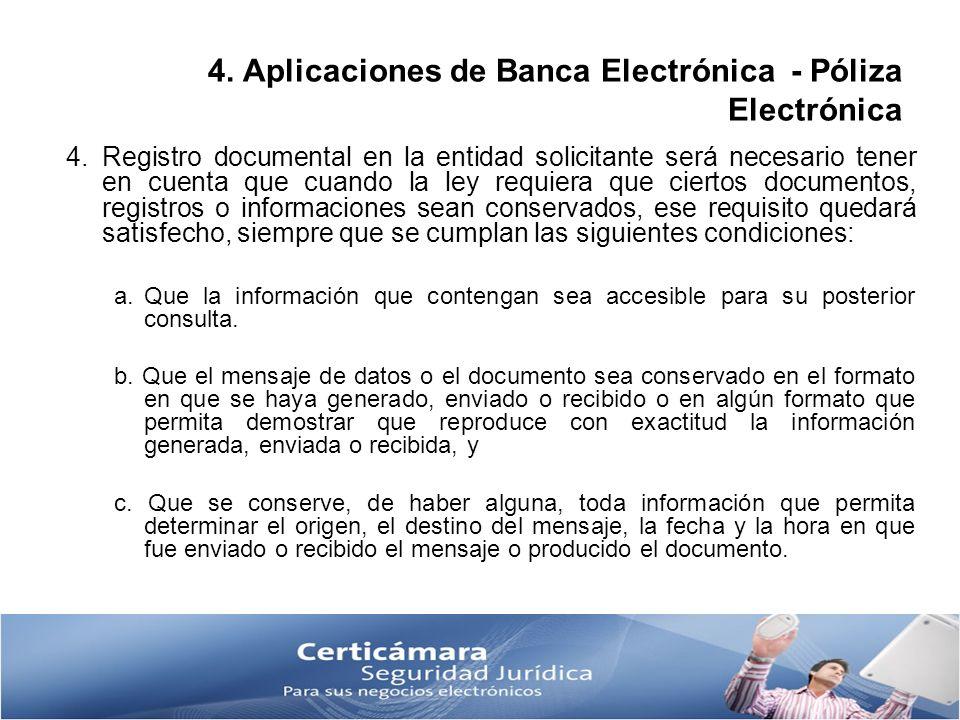 4. Aplicaciones de Banca Electrónica - Póliza Electrónica