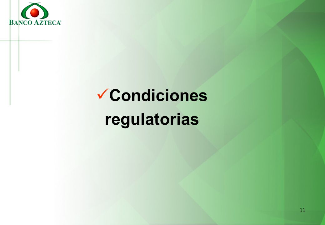 Condiciones regulatorias