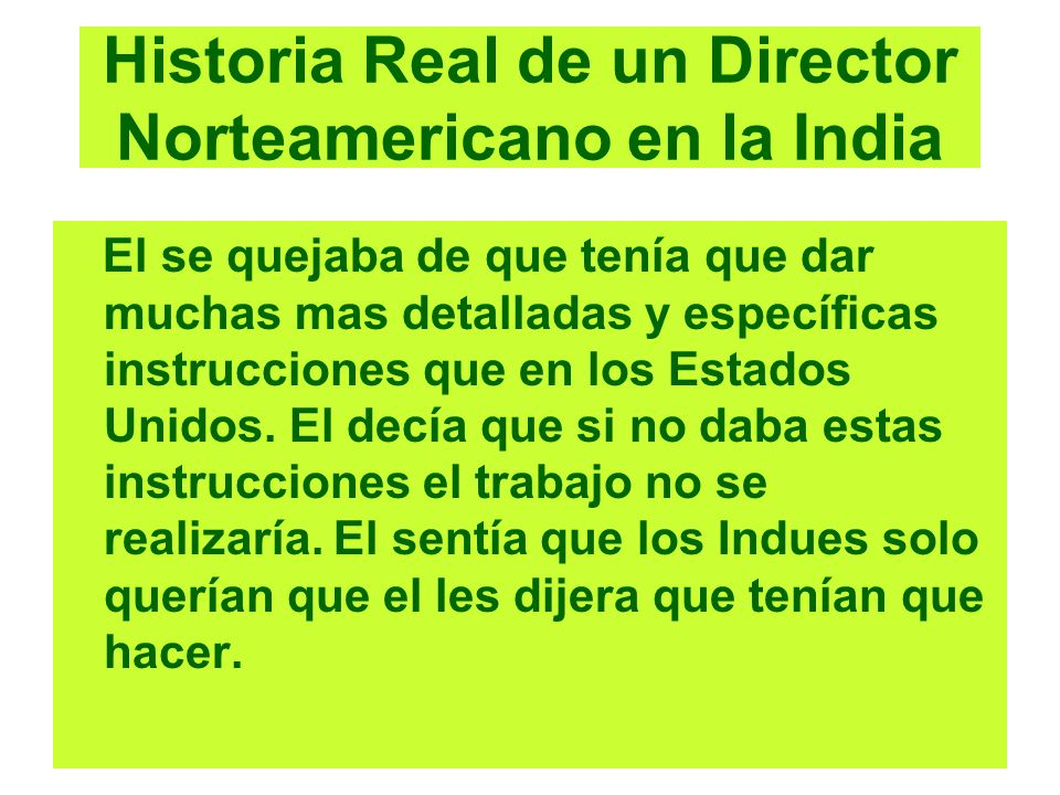 Historia Real de un Director Norteamericano en la India