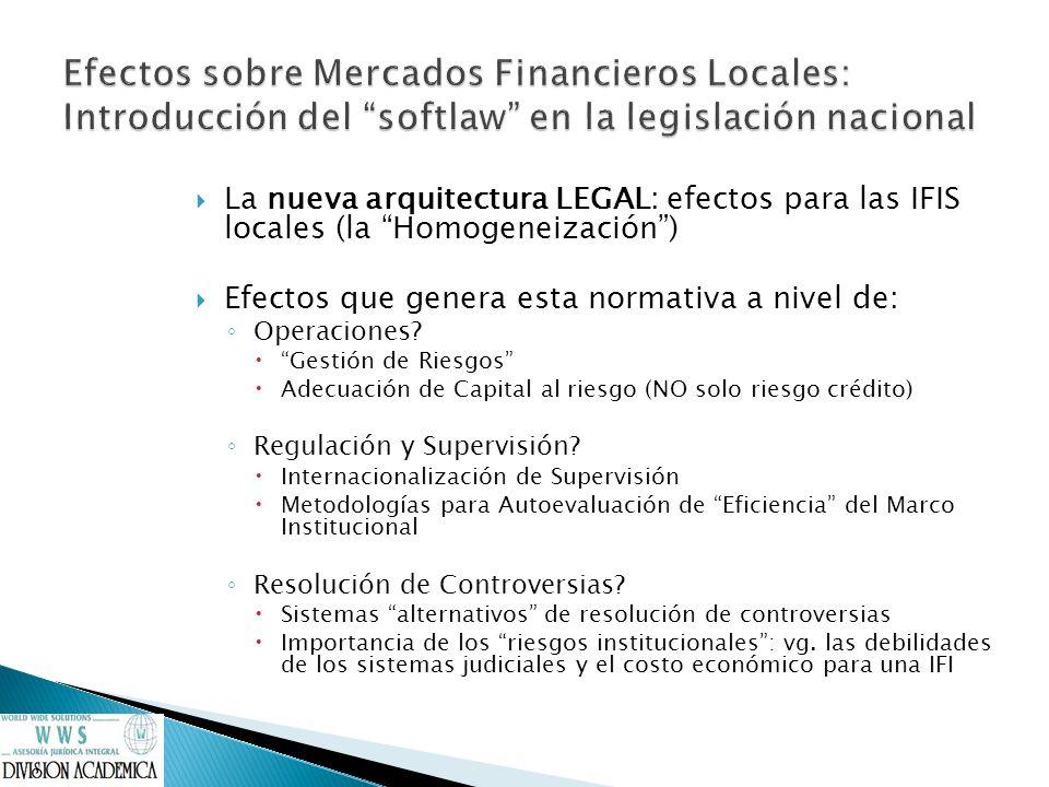 Efectos sobre Mercados Financieros Locales: Introducción del softlaw en la legislación nacional