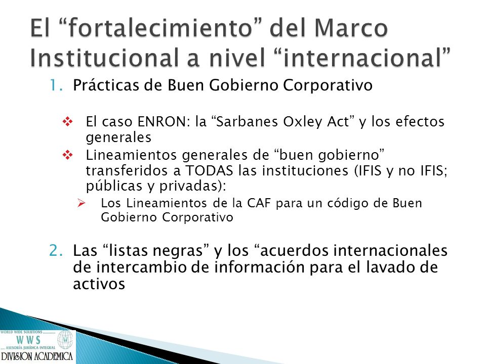 El fortalecimiento del Marco Institucional a nivel internacional