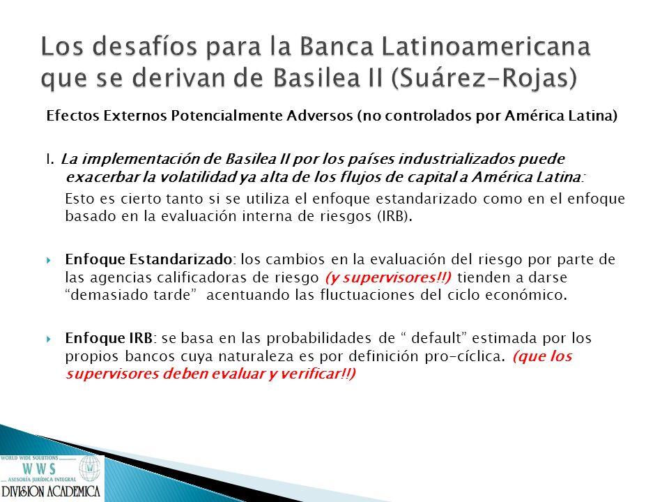 Los desafíos para la Banca Latinoamericana que se derivan de Basilea II (Suárez-Rojas)