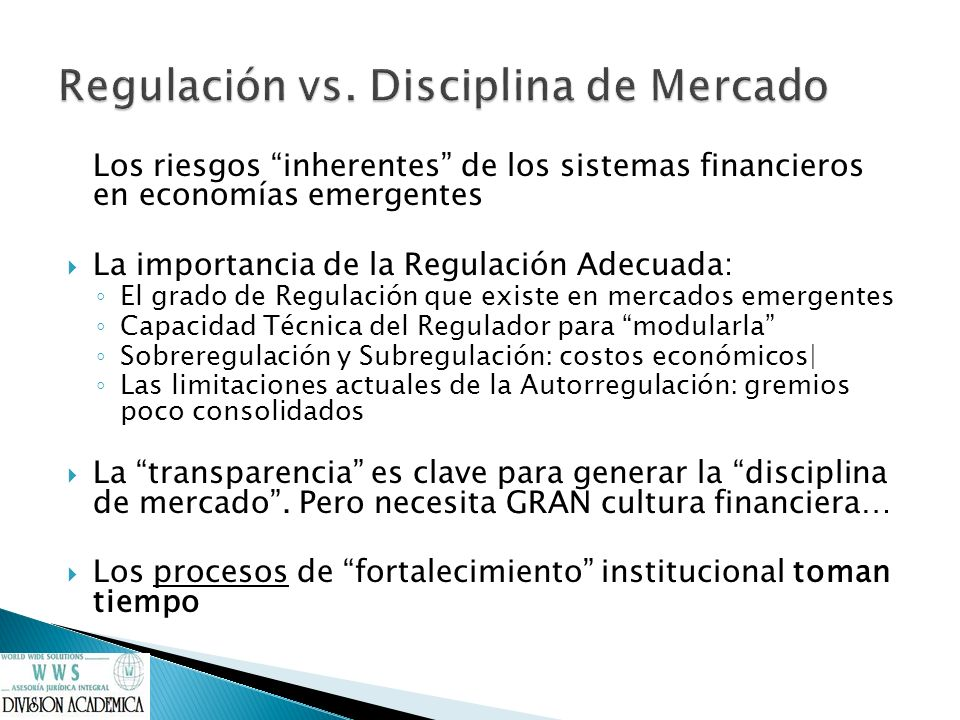 Regulación vs. Disciplina de Mercado