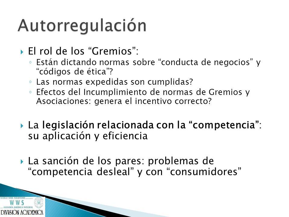 Autorregulación El rol de los Gremios :
