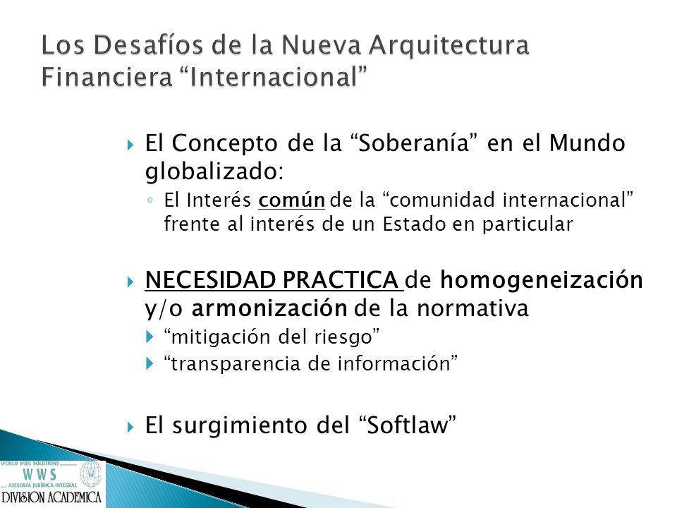 Los Desafíos de la Nueva Arquitectura Financiera Internacional
