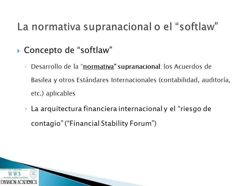 La normativa supranacional o el softlaw