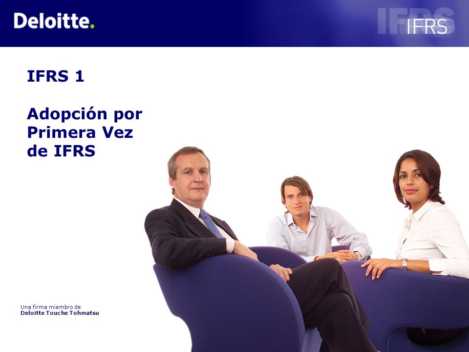 IFRS 1 Adopción por Primera Vez de IFRS